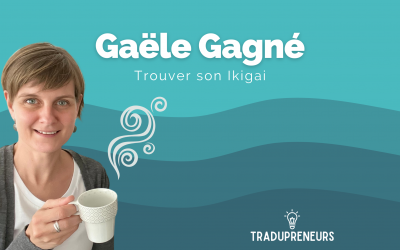 Épisode 1 – Gaële Gagné: Trouver son Ikigai