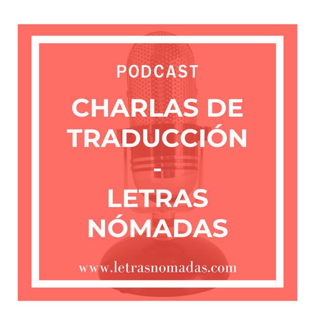 Charlas de traducción - Letras Nómadas