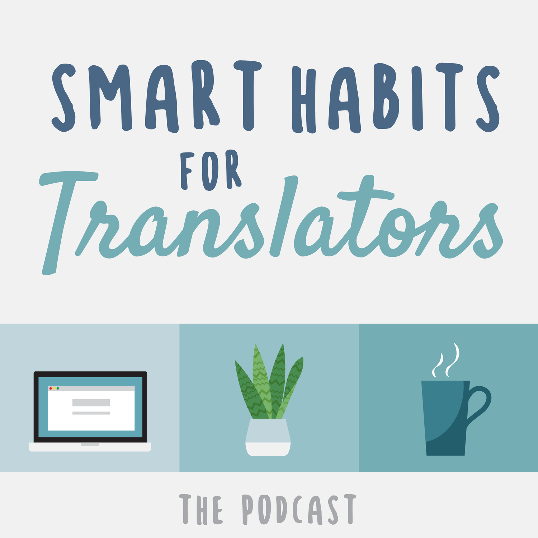 Smart Habits for Translators