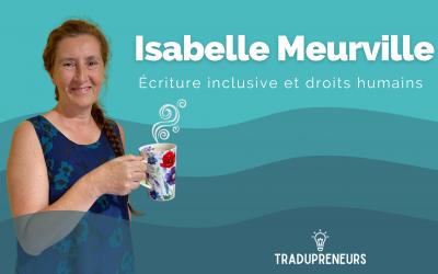 Épisode 3 – Isabelle Meurville: Écriture inclusive et droits humains